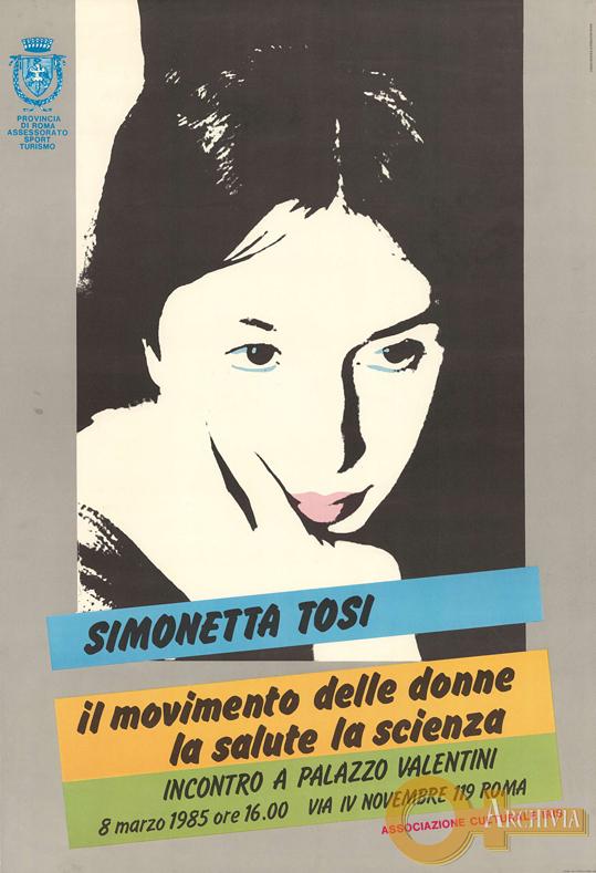 Simonetta Tosi / il movimento delle donne / la salute la scienza - 08/03/1985