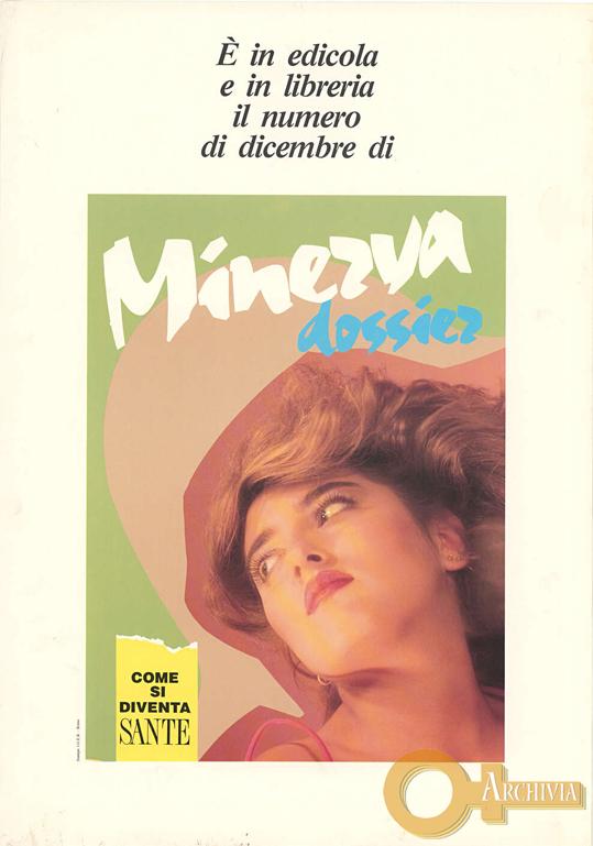 Minerva Dossier / Come si diventa sante