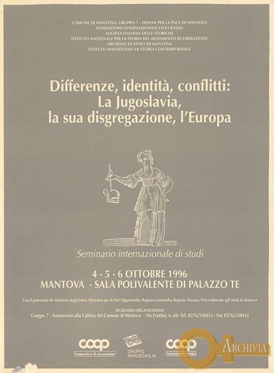 Differenze, identità, conflitti: la Jugoslavia, la sua disgregazione, l'Europa - 04-06/10/1996