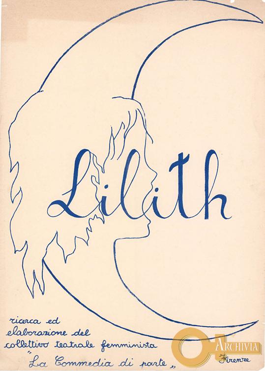 Lilith / La Commedia di parte